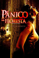 Pânico na Floresta 3 (2009) Torrent Dublado e Legendado