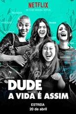 Dude: A Vida é Assim (2018) Torrent Dublado e Legendado
