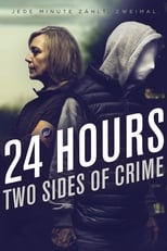 24 Hours - Two Sides of Crime
