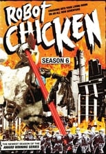 Robot Chicken: Season 6 (2012)