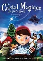 Le Cristal Magique du Père Noël  (Maaginen kristalli) streaming complet VF HD
