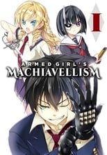 Armed Girl's Machiavellism: Season 1 (2017)