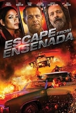 Image Escape from Ensenada (2017) Hindi Dubbed Full Movie Online Free