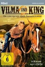 Vilma und King - Die Geschichte einer Farmerfamilie