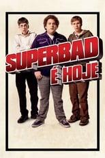 Superbad: É Hoje (2007) Torrent Dublado e Legendado