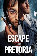 Film Escape from Pretoria streaming VF gratuit complet