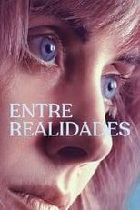 Entre Realidades (2020) Torrent Dublado e Legendado