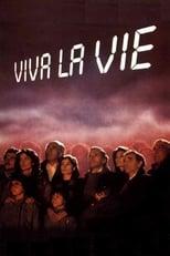 Viva la vie - Es lebe das Leben