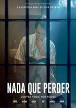 VER Nada a Perder (2018) Online Gratis HD