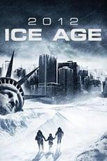 2012: Ice Age (2011) Box Art