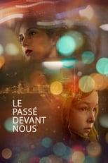 Poster for Le passé devant nous