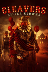 Cleavers Killer Clowns (2019) Torrent Dublado e Legendado