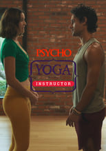 VER Psycho Yoga Instructor (2020) Online Gratis HD