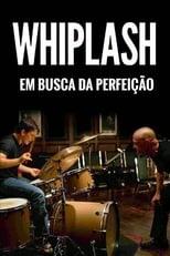 Whiplash: Em Busca da Perfeição (2014) Torrent Dublado e Legendado