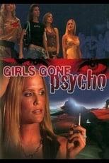 Girls Gone Psycho