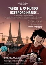Abril e o Mundo Extraordinário (2015) Torrent Dublado e Legendado