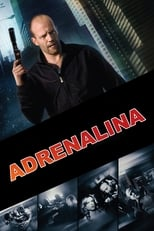 Adrenalina (2006) Torrent Dublado e Legendado