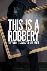 This is a Robbery: The World's Biggest Art Heist Saison 1 Episode 1