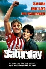 When Saturday Comes (1996)