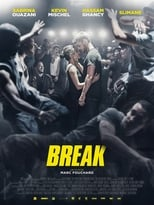 Break (2018) BDRIP FRENCH