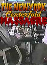 The New York Centerfold Massacre
