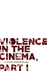 Violence in the Cinema, Part 1
