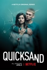 Quicksand Rien de plus grand Saison 1