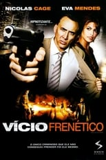 Vício Frenético (2009) Torrent Dublado e Legendado