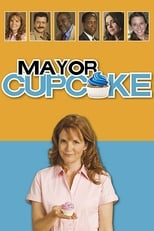 Official movie poster for Mayor Cupcake (2011)