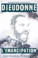 Dieudonné - L'émancipation