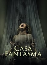 Casa Fantasma (2017) Torrent Legendado