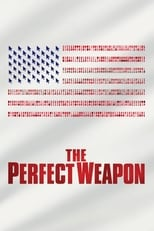 Poster Image for Movie - The Perfect Weapon