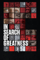 Image فيلم In Search of Greatness 2018 اون لاين