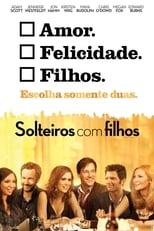Solteiros Com Filhos (2011) Torrent Dublado e Legendado