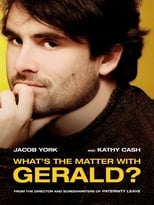 What\'s the Matter with Gerald?