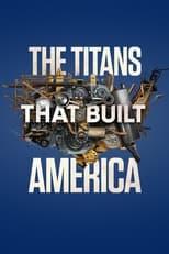 The Titans That Built America Saison 1 Episode 2