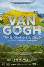 Poster for Van Gogh: Of Wheat Fields and Clouded Skies