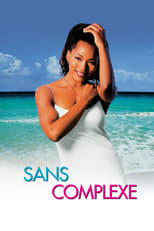film Sans complexes streaming