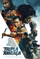 Tripla Ameaça (2019) Torrent Dublado e Legendado