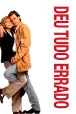 Deu Tudo Errado (1996) Torrent Dublado