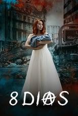 8 Tage