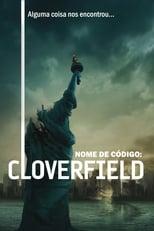 Cloverfield: Monstro (2008) Torrent Dublado e Legendado