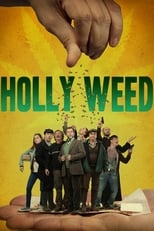 Holly Weed: Saison 3 (2017)