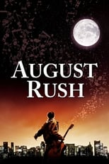 August Rush: Escucha tu destino