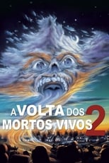 A Volta dos Mortos Vivos 2 (1988) Torrent Dublado e Legendado