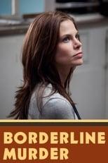 Borderline Murder - Schönheit um jeden Preis