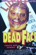 Dead Face - Fäuste der Gewalt