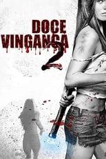 Doce Vingança 2 (2013) Torrent Dublado e Legendado