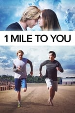 1 Mile to You (2017)