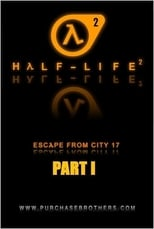 Half-Life: Escape From City 17 - Part 2
